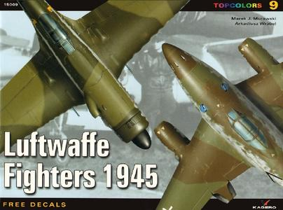 Luftwaffe Fighters 1945 (Kagero Topcolors 15009)