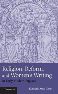 Religion, Reform, and Women's Writing in Early Modern England