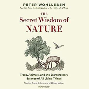 The Secret Wisdom of Nature [Audiobook]