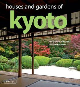 Houses and Gardens of Kyoto (repost)