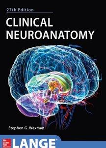 Clinical Neuroanatomy, 27th Edition (Repost)