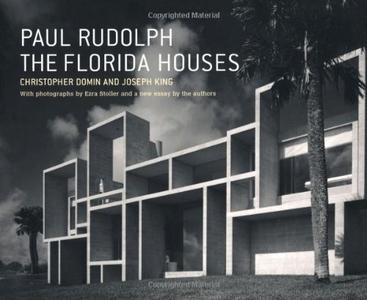 Paul Rudolph: The Florida Houses (repost)