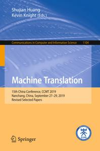 Machine Translation: 15th China Conference, CCMT 2019, Nanchang, China, September 27–29, 2019, Revised Selected Papers