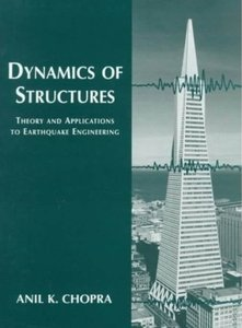 Dynamics of Structures: Theory and Applications to Earthquake Engineering [Repost]