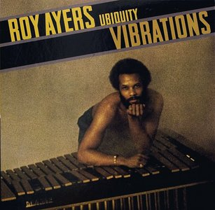 "Roy Ayers Ubiquity, ""Vibrations"""