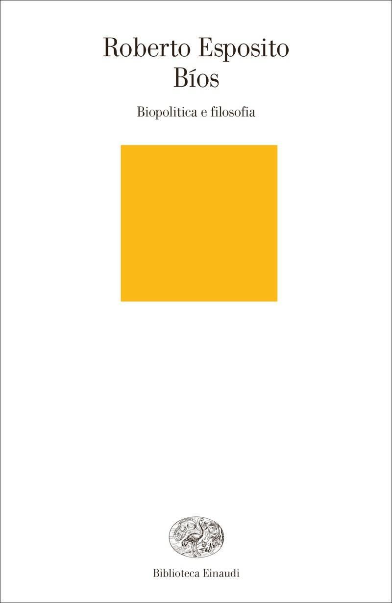Roberto Esposito - Bíos. Biopolitica e filosofia