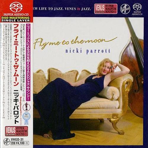 Nicki Parrott - Fly Me To The Moon (2009) [Japan 2014] SACD ISO + Hi-Res FLAC