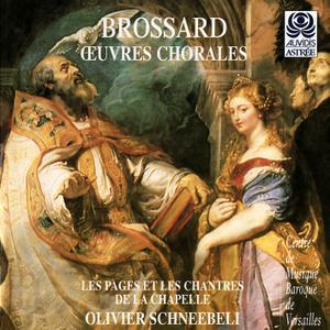 Olivier Schneebeli, Le Mercure Galant - Sebastien de Brossard: Oeuvres Chorales (1997)