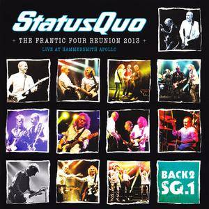 Status Quo - The Frantic Four Reunion, Live at Hammersmith - Back 2 SQ.1 (2013) 2 CDs