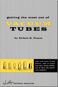 Getting the Most Out of Vacuum Tubes