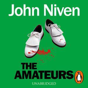 «The Amateurs» by John Niven