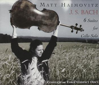 Matt Haimovitz - J.S. Bach: 6 Suites For Cello Solo (2006)