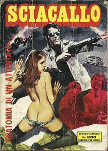 Lo Sciacallo - Volume 5 - Anatomia Di Un Attentato