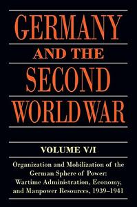 Germany and the Second World War, Volume V/I