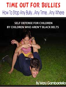 Time Out For Bullies - Self Defense For Children
