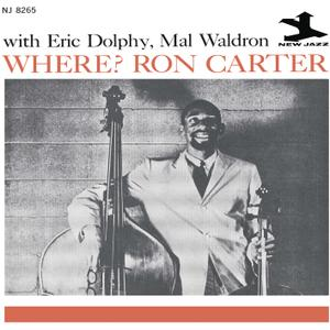 Ron Carter feat. Eric Dolphy - Where? (1961/2014) [Official Digital Download]