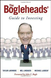 The Bogleheads' Guide to Investing (Repost)