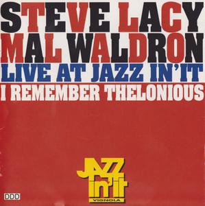 Steve Lacy, Mal Waldron - I Remember Thelonious: Live at Jazz in 'It (1996)