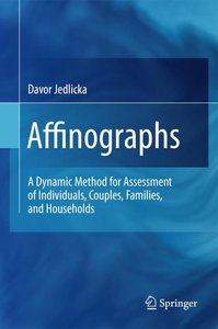 Affinographs: A Dynamic Method for Assessment of Individuals, Couples, Families, and Households