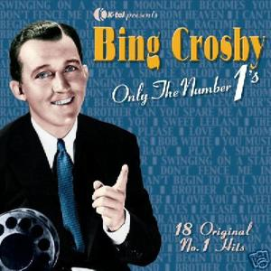 Bing Crosby - Only The Number 1's (2005)