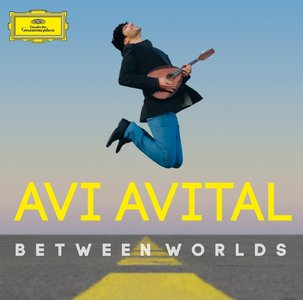 Avi Avital - Between Worlds (2014) [Official Digital Download 24-bit/96kHz]