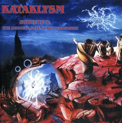 Kataklysm - Sorcery & The Mystical Gate of Reincarnation (1993/95)