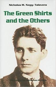 The Green Shirts and the Others: A History of Fascism in Hungary and Romania