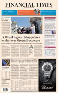 Financial Times Europe - March 8, 2021