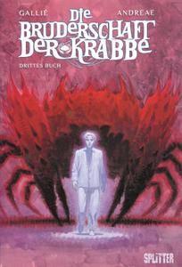 Die Bruderschaft der Krabbe - Drittes Buch Splitter 2011 GCA - KC