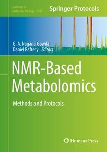 NMR-Based Metabolomics: Methods and Protocols