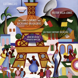 Sao Paulo Symphony Orchestra - Heitor Villa-Lobos: The Complete Choros and Bachianas Brasileiras (2009) [24bit]