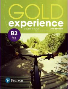 ENGLISH COURSE • Gold Experience B2 • First for Schools • Second Edition (2018)