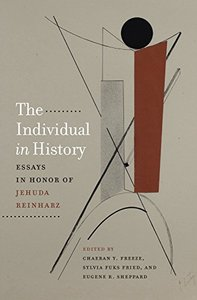 The Individual in History: Essays in Honor of Jehuda Reinharz