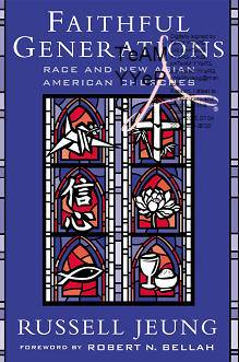 Russell Jeung, Robert N. Bellah, «Faithful Generations: Race and New Asian American Churches»