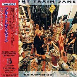 Freight Train Jane - Hallucination (1994) [Japanese Ed.]