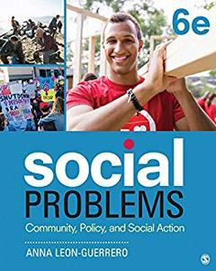 Social Problems: Community, Policy, and Social Action? 6th Edition