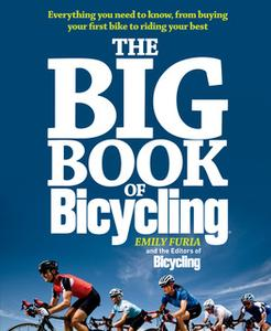 «The Big Book of Bicycling» by Emily Furia,The Bicycling