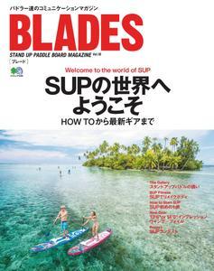 Blades ブレード - 7月 2019