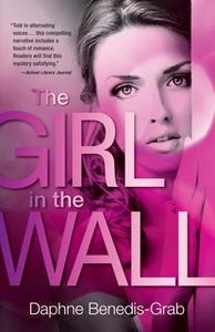 «The Girl in the Wall» by Daphne Benedis-Grab