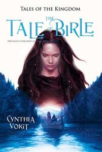 «Tale of Birle» by Cynthia Voigt