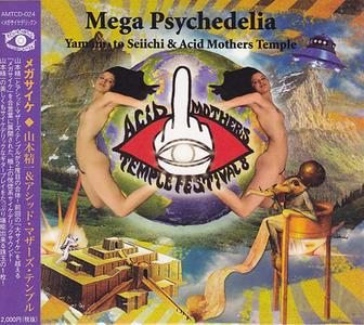 Yamamoto Seiichi & Acid Mothers Temple - Mega Psychedelia (2011) {Acid Mothers Temple}