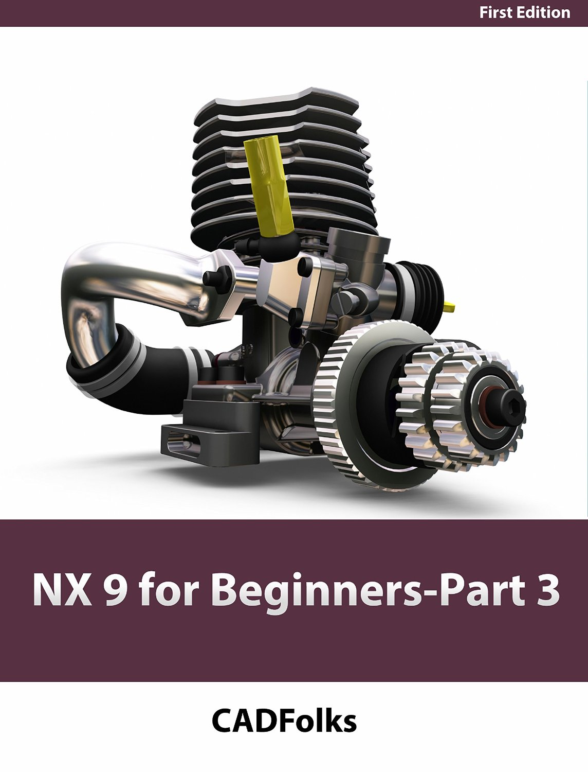 NX 9 for Beginners - Part 3 (Additional Features and Multibody Parts, Modifying Parts)