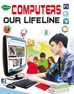 Computers Our Lifeline Class-8 (School Book)