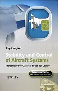 Stability and Control of Aircraft Systems: Introduction to Classical Feedback Control (Repost)