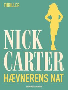 «Hævnerens nat» by Nick Carter