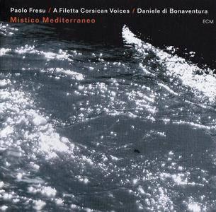 Paolo Fresu, A Filetta Corsican Voices, Daniele Di Bonaventura: Mistico Mediterraneo (2011) [Repost]