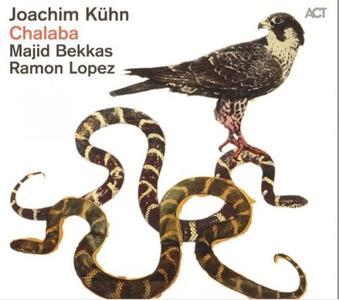 Joachim Kuhn, Majid Bekkas, Ramon Lopez - Chalaba (2011)