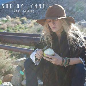 Shelby Lynne - I Can't Imagine (2015) [Official Digital Download 24/96]