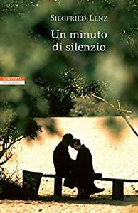 Un minuto di silenzio - Siegfried Lenz