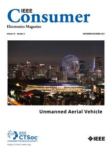IEEE Consumer Electronics Magazine - November/December 2021